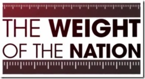 Weight of the Nation HBO